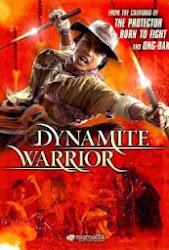 Dynamite Warrior - Chiến binh vòng lửa