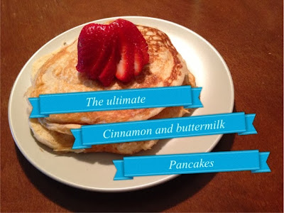 The Ultimate Cinnamon and Buttermilk Pancakes (in the spirit of National Pancake Day) www.thebrighterwriter.blogspot.com