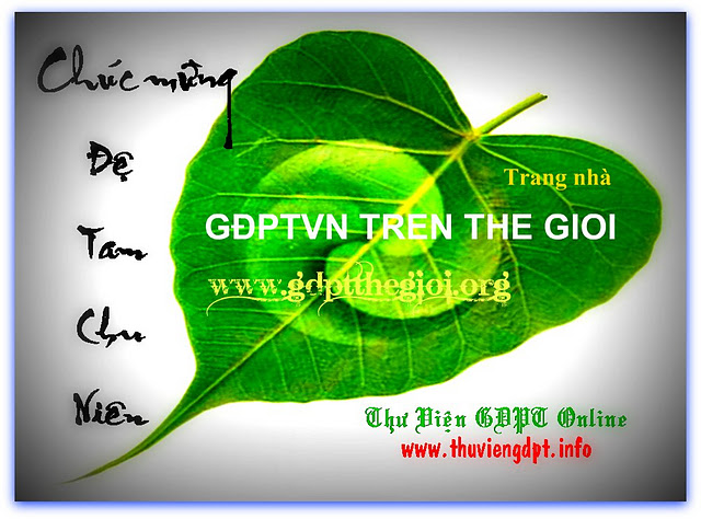 Chúc mừng Đệ III Chu Niên website www.gdptthegioi.org