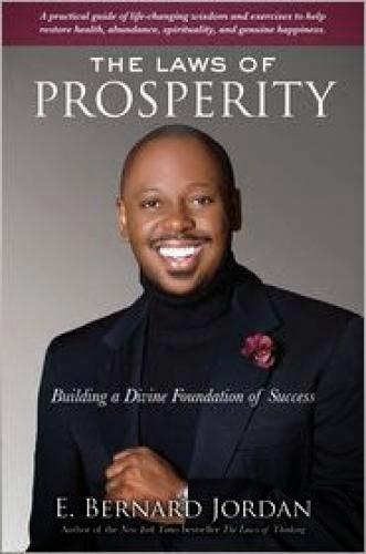 The Laws Of Prosperity Ebook By Bishop E Bernard Jordan