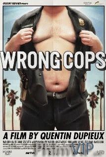 Cảnh Sát Xấu - Wrong Cops poster
