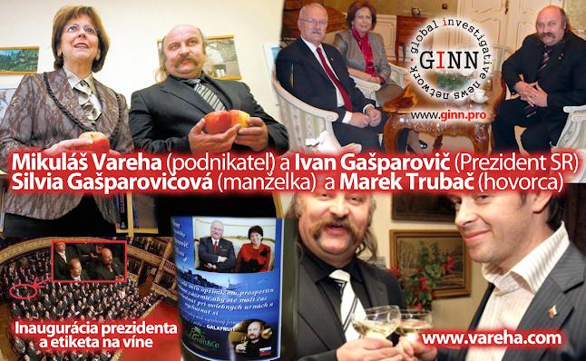 Mikuláš Vareha (podnikateľ) a Ivan Gašparovič (Prezident SR), Silvia Gašparovičová (manželka)  a Marek Trubač (hovorca)