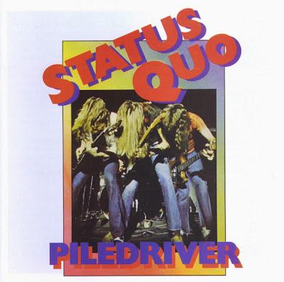Status Quo ~ 1972 ~ Piledriver