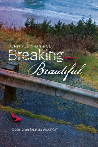 Tour Review: Breaking Beautiful by Janenifer Shaw Wolf