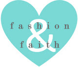 Fashion & Faith
