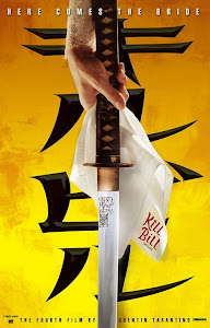 Cô Dâu Báo Thù 1 - Kill Bill: Vol. 1 poster