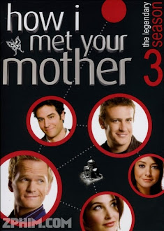 Khi Bố Gặp Mẹ Phần 3 - How I Met Your Mother Season 3 (2007) Poster