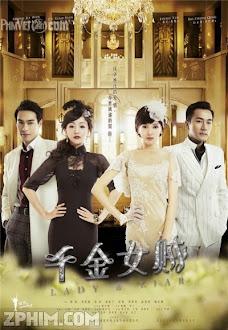 Thiên Kim Nữ Tặc - Lady and the Liar (2015) Poster