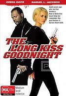 The Long Kiss Goodnight - Nụ hôn dài khi từ biệt