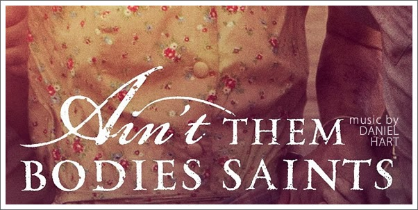 Ain't Them Bodies Saints (Soundtrack) by Daniel Hart - Review