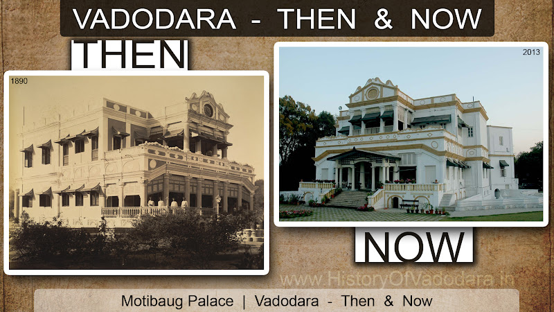 Motibaug Palace - Then & Now