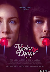Nữ Điệp Viên - Violet And Daisy poster
