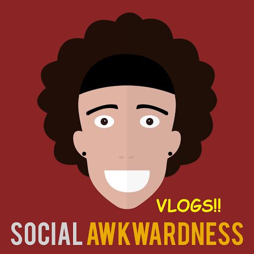 SOCIAL AWKWARDNESS VLOGS