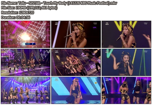Download Music Video File Perf Sistar Touch My Body Kbs Music Festival  Mib Hosted Mf Mega