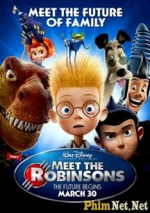 Phim Gia Đình Tương Lai - Meet The Robinsons