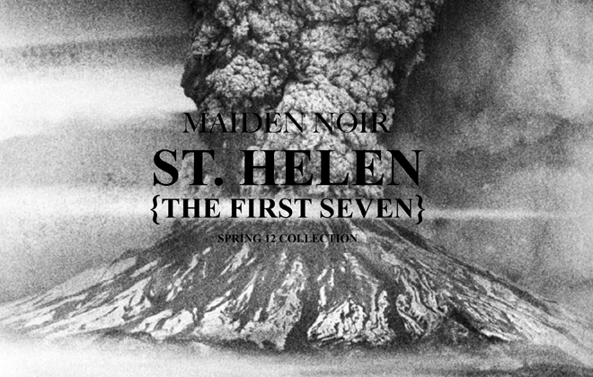 Maiden Noir, Volcanoes & the First 7