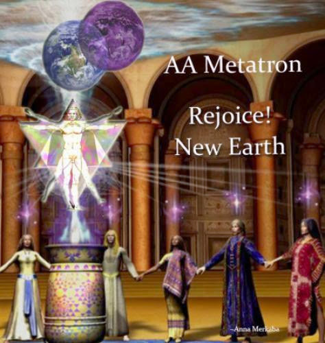 Aa Metatron Rejoice New Earth Anna Merkaba September 7 2013