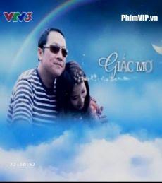 Giấc Mơ Hạnh Phúc - Giac Mo Hanh Phuc Vtv1 poster