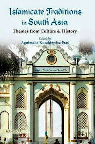 [Kuczkiewicz-Fraś: Islamicate Traditions in South Asia, 2013]
