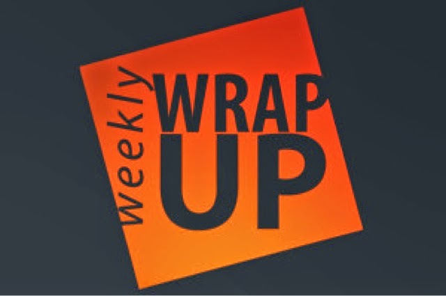 Weekly Wrap Up #22