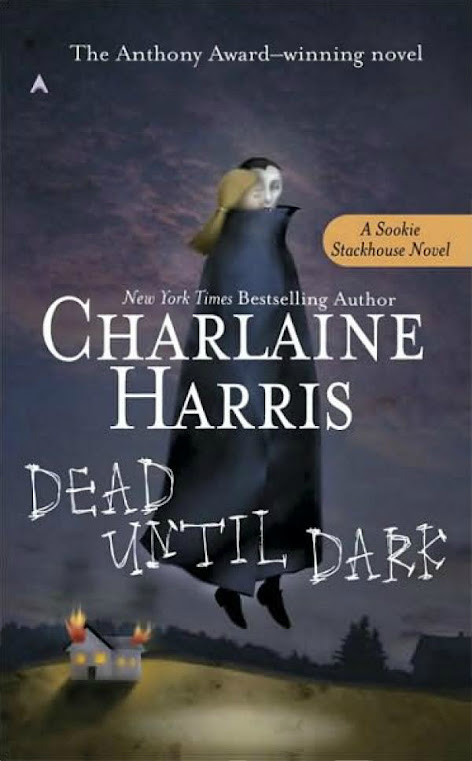 Book Review: Dead Until Dark (The Sookie Stackhouse Novels #1), By Charlaine Harris