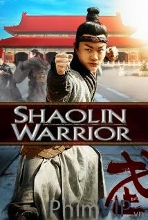 Dũng Sĩ Thiếu Lâm - Shaolin Warrior poster