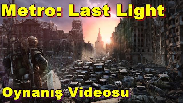 """Metro: Last Light – """"Genesis"""" İçin Oynanış Videosu Yayınlandı!"""