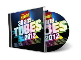 30 Ans De Tubes Par Radio Scoop 2012 30 Ans De Tubes Par Radio Scoop 2012