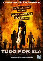 Baixar Filme Tudo Por Ela [2006] (Dublado) Online Gratis