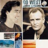 Go West - Indian Summer