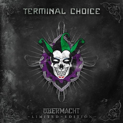 Terminal Choice - Übermacht