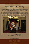 We'll All Go A Trolling