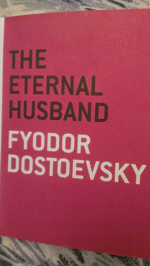 The Eternal Husband – Fyodor Dostoevsky