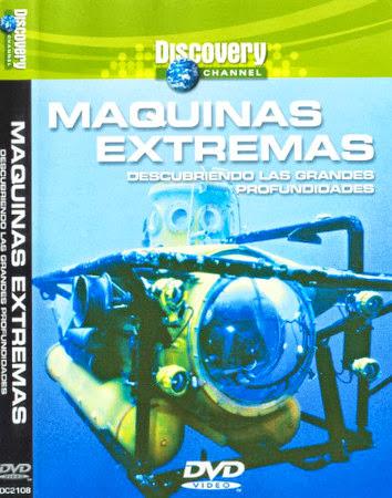 Descubriendo las grandes profundidades [M�quinas extremas][C. Discovery][DVDRip][Espa�ol][2013]