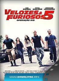 Capa do Filme Velozes & Furiosos 5 Operação Rio