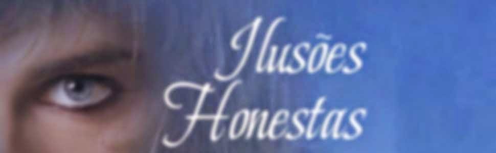 Nora Roberts – Ilusões Honestas – @BertrandBrasil acaba de divulgar a capa