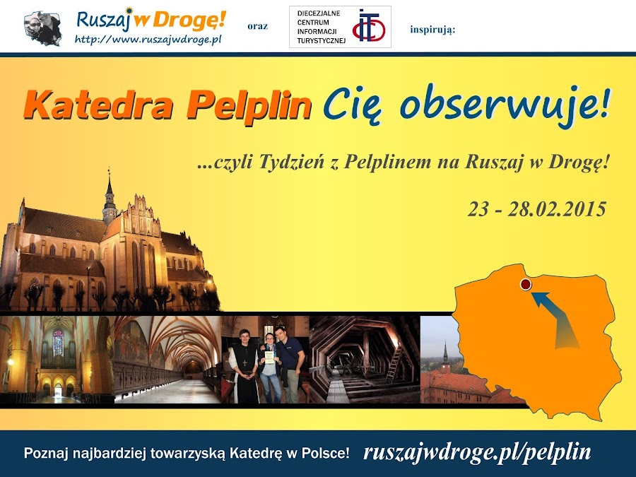 Katedra Pelplin Cię obserwuje - Tydzień z Pelplinem na Ruszaj w Drogę