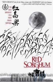 Cao Lương Đỏ - Red Sorghum poster
