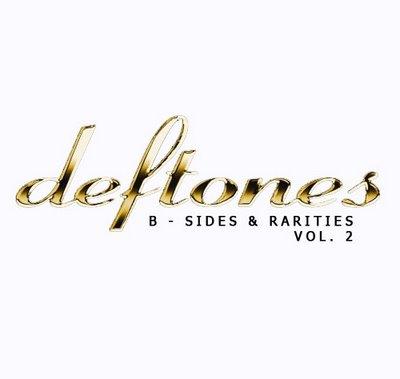 deftones b sides and rarities vol 2