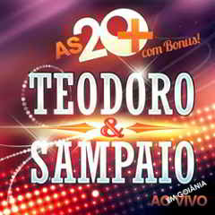 baixar mp3 gratis Teodoro e Sampaio - As 20 Mais 2012 download