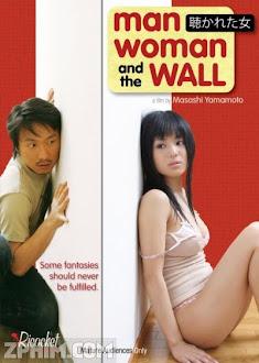 Cô Gái Phòng Bên - Man, Woman & The Wall (2006) Poster