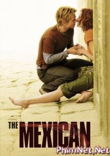 Phim Đánh Cắp Lời Nguyền Full Hd - The Mexican
