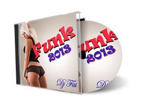 Dj Fiti %25E2%2580%2593 Funk 2013 Dj Fiti – Funk 2013