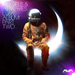 Angels & Airwaves LOVE Part II