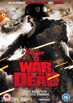 Cuộc Chiến Sinh Tử - War of the Dead (2011) Poster