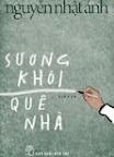 Sương khói quê nhà: tạp văn - Nguyễn Nhật Ánh