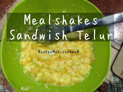 mealshakes, sandwish telur, sarapan, nutrisi anak