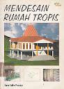 Mendesain Rumah Tropis