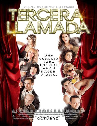 Tercera Llamada (2013)