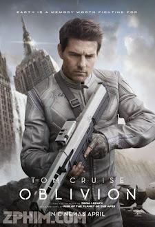Bí Mật Trái Đất Diệt Vong - Oblivion (2013) Poster